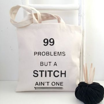 Tas 99 problems but a stitch ain't one