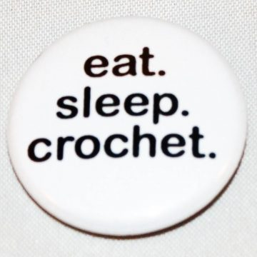 Button eat sleep crochet