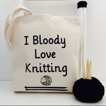 Tas I bloody love knitting